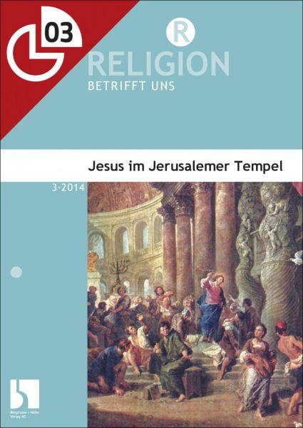 Jesus im Jerusalemer Tempel