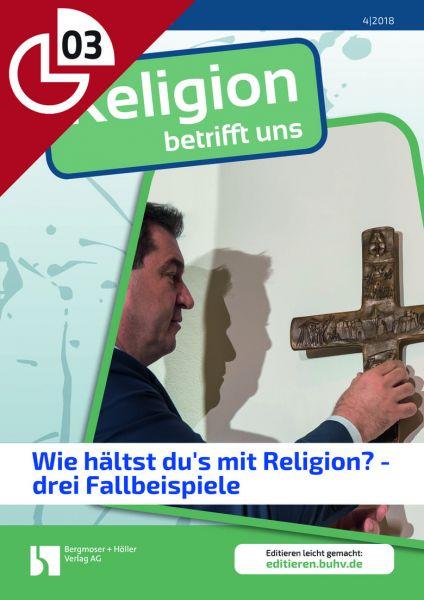 Wie hältst du's mit der Religion? Drei Fallbeispiele