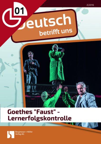 """Goethes """"Faust"""" - Lernerfolgskontrolle"""