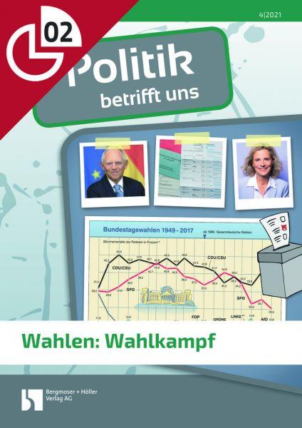 Wahlen: Wahlkampf