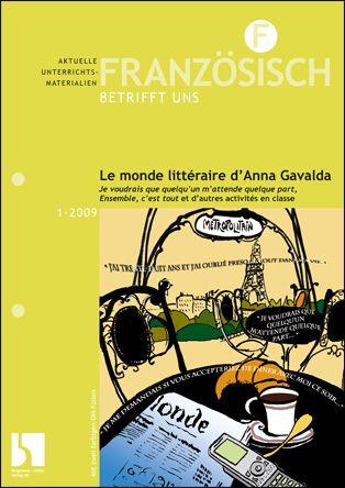Le monde littéraire d'Anna Gavalda