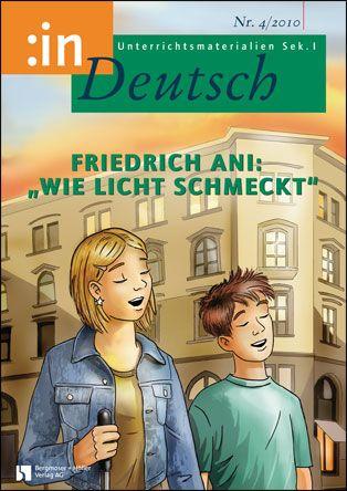 """Friedrich Ani: """"Wie Licht schmeckt"""" (Klasse 7/8)"""