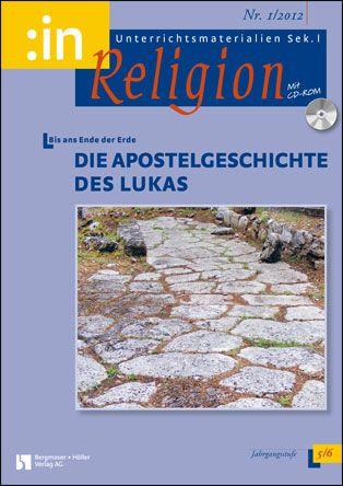 Die Apostelgeschichte des Lukas (ev. + kath. 5/6)