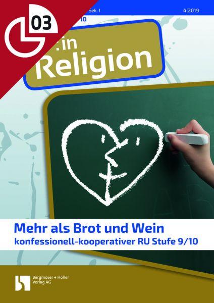 Mehr als Brot und Wein (konfessionell-kooperativer RU Stufe 9/10)