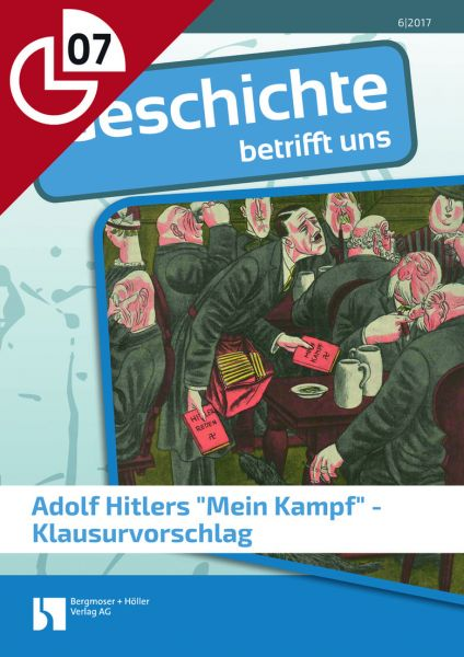 "Adolf Hitlers ""Mein Kampf"" - Klausurvorschlag"