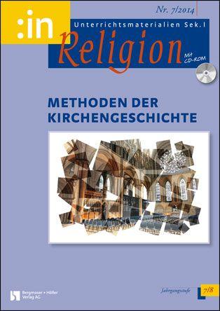 Methoden der Kirchengeschichte (ev. + kath. Klasse 7/8)