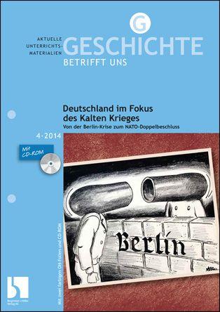 Deutschland im Fokus des Kalten Krieges