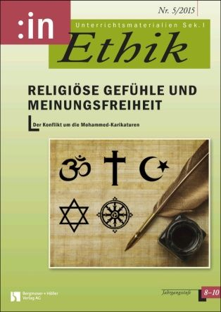 Religiöse Gefühle und Meinungsfreiheit - Der Konflikt um die Mohammed-Karikaturen