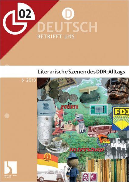 Literarische Szenen des DDR-Alltags