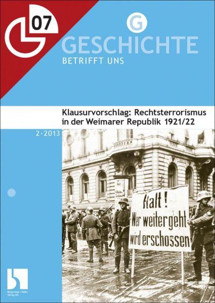 Rechtsterrorismus in der Weimarer Republik 1921/22: Klausurvorschlag
