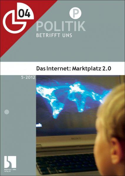 Das Internet: Marktplatz 2.0