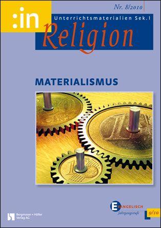 Materialismus (ev. 9/10)