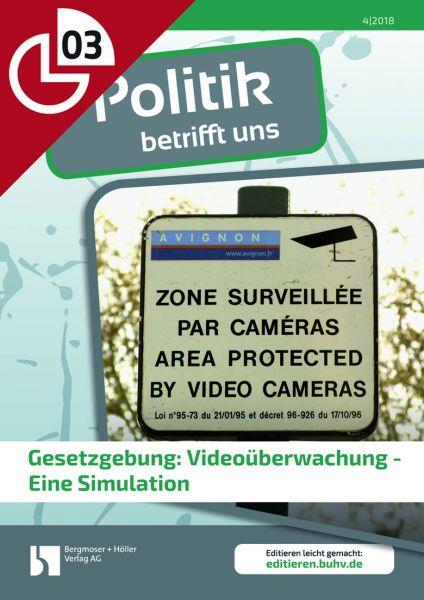 Gesetzgebung: Videoüberwachung - Eine Simulation