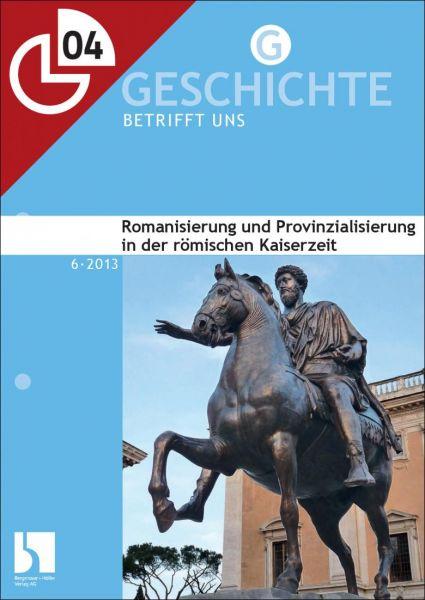Romanisierung und Provinzialisierung in der römischen Kaiserzeit