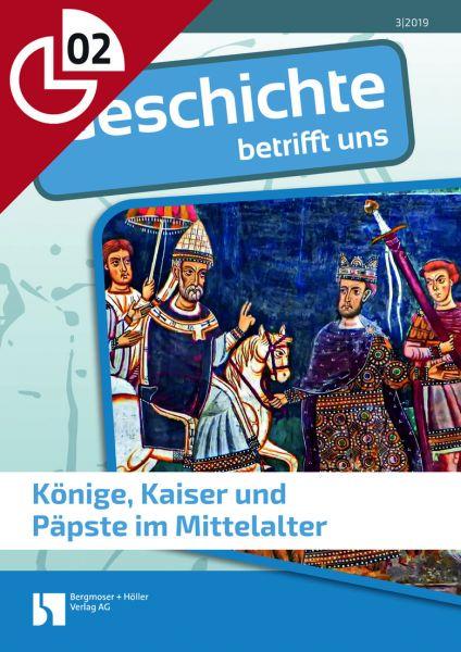 Könige, Kaiser und Päpste im Mittelalter
