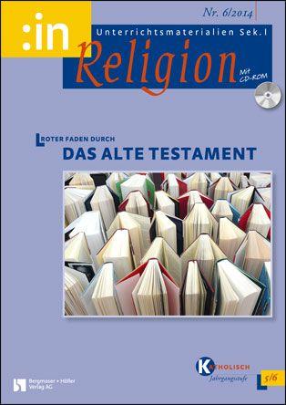 Roter Faden durch das Alte Testament I (kath. 5/6)