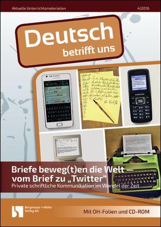 """Briefe beweg(t)en die Welt - vom Brief zu """"Twitter""""."""