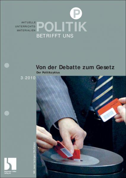 Von der Debatte zum Gesetz: Der Politikzyklus