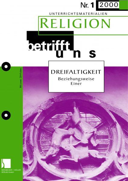 Neues Testament und Trinität - Entfaltung der Trinitätslehre