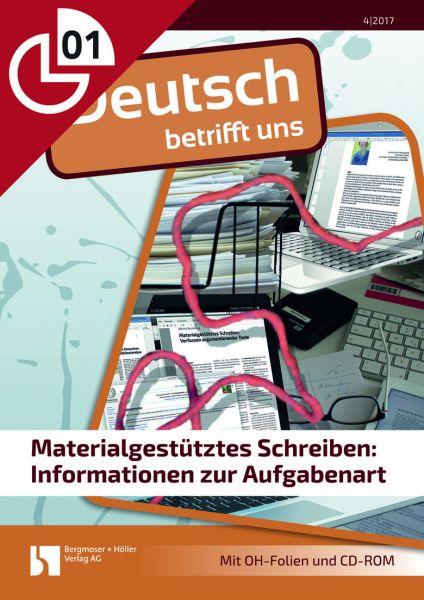Materialgestütztes Schreiben: Informationen zur Aufgabenart