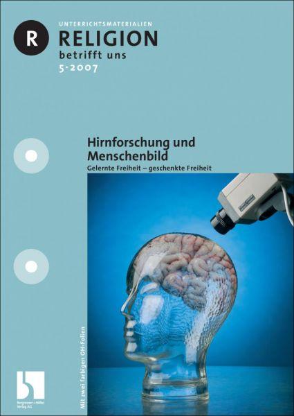 Hirnforschung und Menschenbild