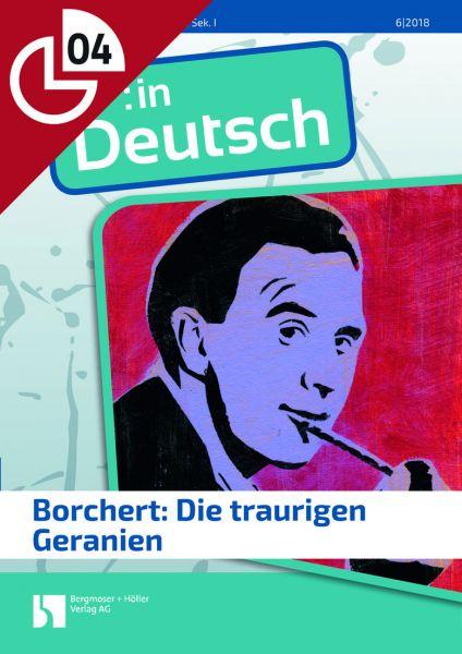 Borchert: Die traurigen Geranien