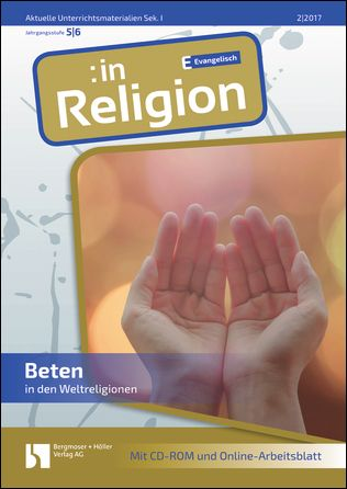 Beten in den Weltreligionen (ev. Klasse 5/6)