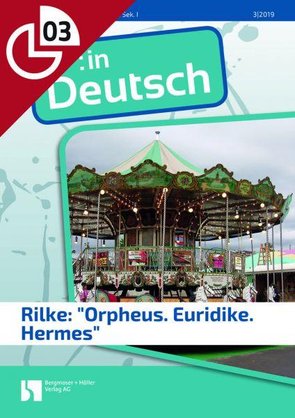 rilke orpheus euridike hermes in deutsch deutsch sekundarstufe i arbeitsbl tter online. Black Bedroom Furniture Sets. Home Design Ideas