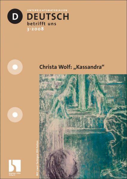 """Christa Wolf: """"Kassandra"""""""