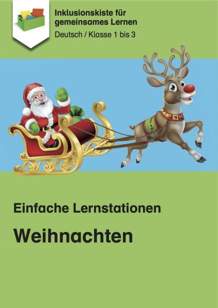 Einfache Lernstationen: Weihnachten Klasse 1 - 3