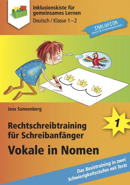 Rechtschreibtraining für Schreibanfänger - Vokale in Nomen