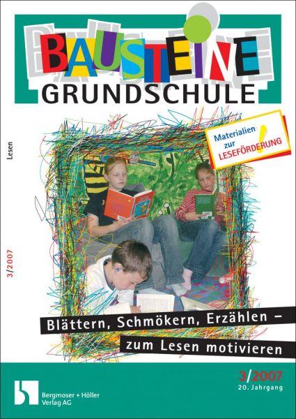 Blättern, Schmökern, Erzählen - zum Lesen motivieren (3.+4. Klasse)