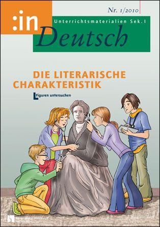 Die literarische Charakteristik (Klasse 7/8)