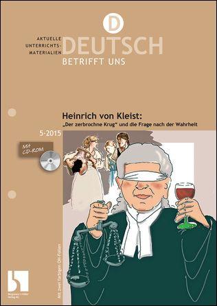 """Heinrich von Kleist: """"Der zerbrochene Krug"""""""