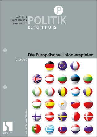 Die Europäische Union erspielen