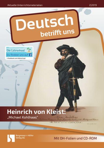 Einstiegsangebot: Heinrich von Kleist: Michael Kohlhaas