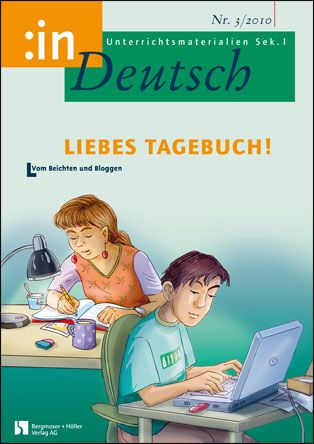 Liebes Tagebuch! (Klasse 9/10)