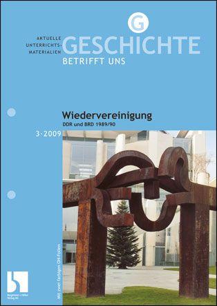 Wiedervereinigung. DDR und BRD 1989/90