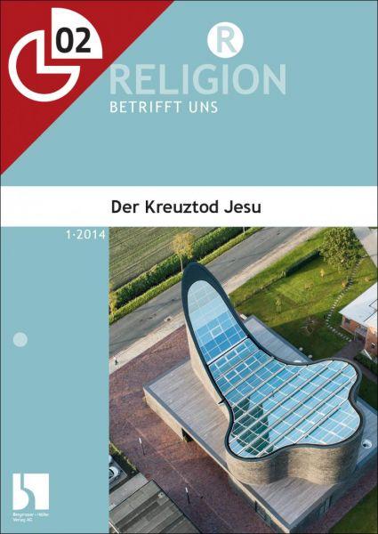 Der Kreuztod Jesu