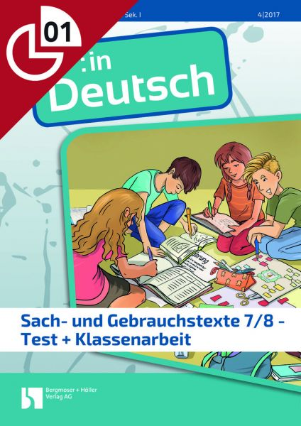 Sach- und Gebrauchtstexte Klasse 7/8 - Test + Klassenarbeit