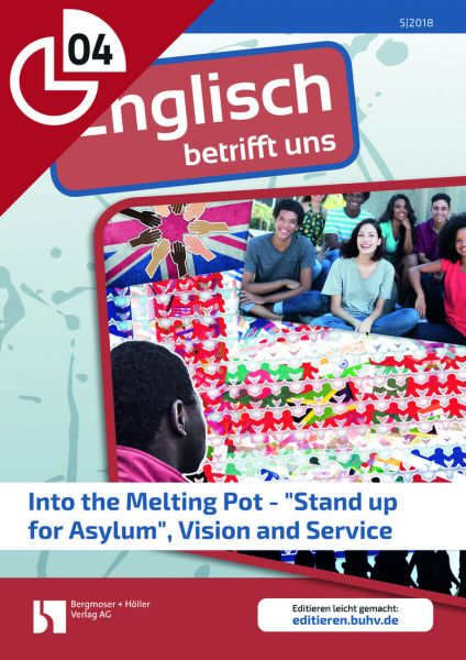 "Into the Melting Pot - ""Stand up for Asylum"", Vision and Service"
