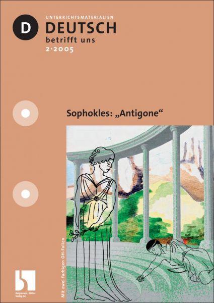 "Sophokles: ""Antigone"""