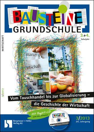 Vom Tauschhandel bis zur Globalisierung - Die Geschichte der Wirtschaft (3+4)
