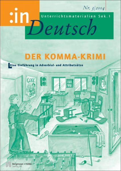 Der Komma-Krimi. Eine Einführung in Adverbial- und Attributsätze