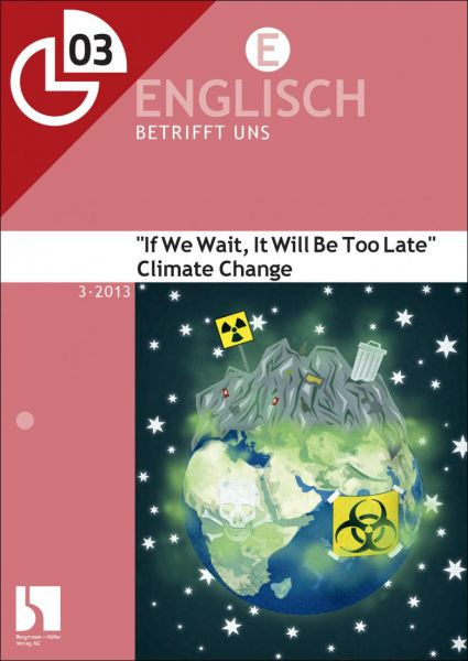 """Climate Change: """"If We Wait, It Will Be Too Late"""""""