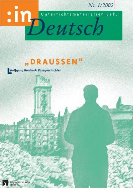"""""""Draußen"""". Wolfgang Borchert: Kurzgeschichten"""