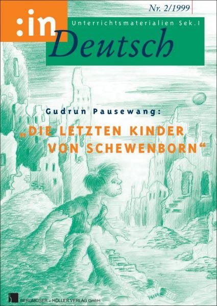 """Gudrun Pausewang: """"Die letzten Kinder von Schewenborn"""" (Klasse 7/8)"""