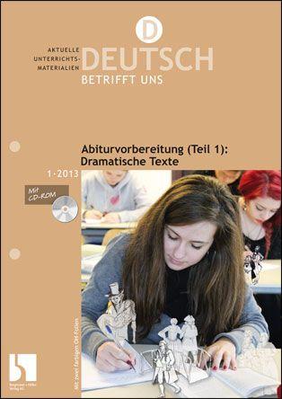 Abiturvorbereitung (Teil 1): Dramatische Texte