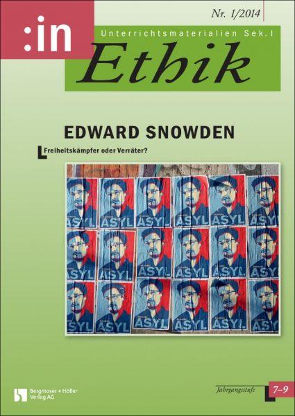 Edward Snowden: Freiheitskämpfer oder Verräter?
