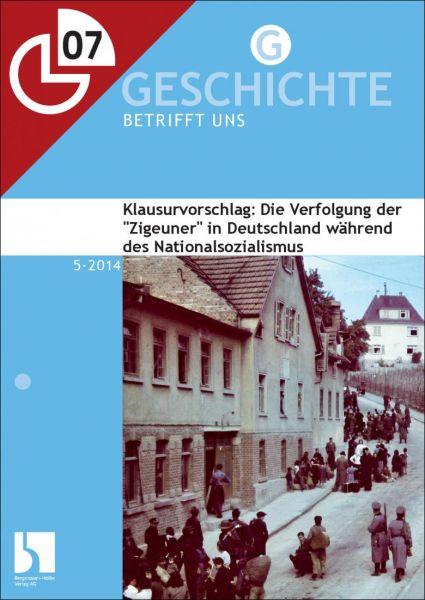 """Die Verfolgung der """"Zigeuner"""" während der NS-Zeit: Klausurvorschlag"""